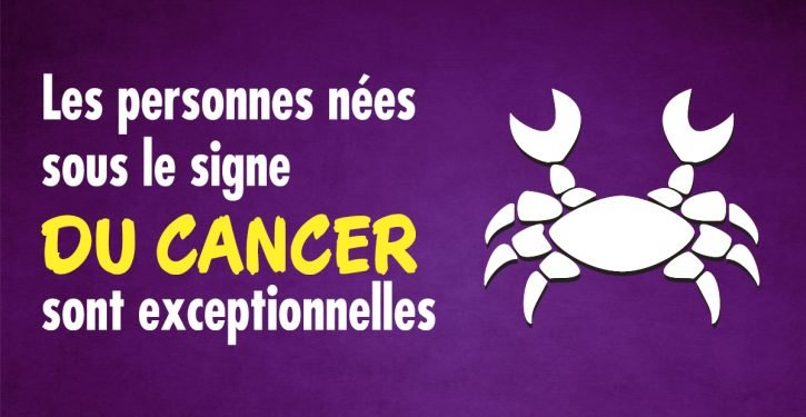 21 raisons qui font des Cancer des gens extraordinaires